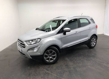 Achat Ford Ecosport 1.0 EcoBoost 125ch S&S BVM6 Titanium Occasion